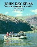 John Day River Drift & Historical Guide