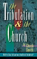 The Tribulation and the Church