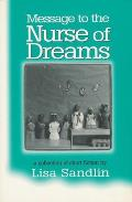 Message to the Nurse of Dreams: A Collection of Short Fiction