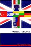 Modern Poetry in Translation: Mother Tongues