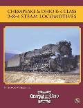 Chesapeake & Ohio K-4 Class 2-8-4 Steam Locomotives