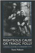 Righteous Cause or Tragic Folly: Changing Views of War in Modern Japanese Poetry