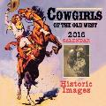Cowgirls of the Old West: Historic Photographs & Illustrations