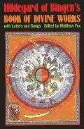 Hildegard of Bingens Book of Divine Works With Letters & Songs
