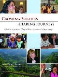 Crossing Borders - Sharing Journeys: Effective Capacity Building with Immigrant and Refugee Groups