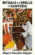 Rituals & Spells Of Santeria