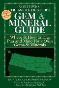 Northwest States Where & How to Dig Pan & Mine Your Own Gems Minerals