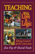 Teaching With Love & Logic Taking Contro
