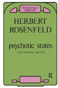 Psychotic States: A Psycho-Analytic Approach