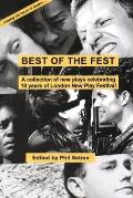 Best of the Fest: A Collection of New Plays Celebrating 10 Years of London New Play Festival