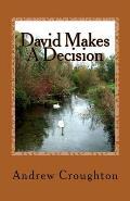 David Makes a Decision