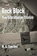 Rock Black: Ten Gibraltarian Stories