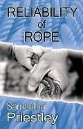 Reliability of Rope