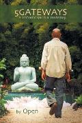 5gateways - A Profound Spiritual Routemap