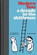 Modern Toss A Decade in the Shithouse Collected Masterworks 2004 2014