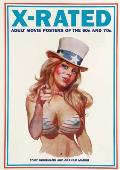 X rated Adult Movie Posters of the 1960s & 1970s The Complete Volume
