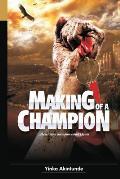 Making of a Champion