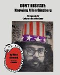Don't Hesitate: Knowing Allen Ginsberg '72 Through '97