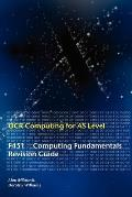 Ocr Computing for a Level: F451 - Computing Fundamentals Revision Guide