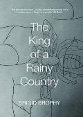 King of a Rainy Country