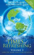 Times of Refreshing, Volume 3: Inspiration, Prayers, & God's Word for Each Day