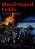 Blood Stain'd Fields: The Battles of East Lothian