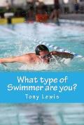 What Type of Swimmer Are You?