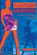 Fashion Computing Design Techniques & CAD