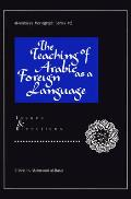 The Teaching of Arabic as a Foreign Language: Issues and Directions