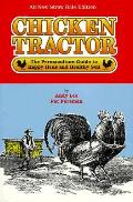 Chicken Tractor The Permaculture Guide to Happy Hens & Healthy Soil 2nd edition