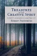 Treasures of the Creative Spirit: An Artist's Understanding of Human Creativity