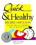 Quick & Healthy Recipes & Ideas