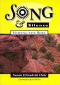Song & Silence Voicing The Soul