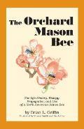 Orchard Mason Bee 2nd Edition
