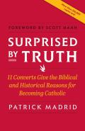 Surprised By Truth 11 Converts