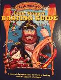 Buck Wilders Little Skipper Boating Guide A Complete Introduction to the World of Boating for Little Skippers of All Ages