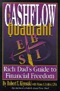 Cashflow Quadrant Rich Dads Guide To Financial Freedom