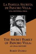 The Secret Family of Pancho Villa an Oral History