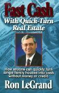Fast Cash With Quick Turn Real Estate