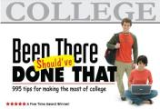 Been There Shouldve Done That 995 Tips for Making the Most of College