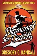 Diamonds for Death: Sharon O'Mara Book Five