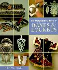 Metalsmiths Book Of Boxes & Lockets
