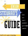 Union Stewards Complete Guide A Survival