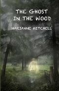 The Ghost in the Wood