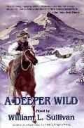 Deeper Wild