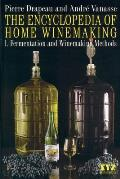 Encyclopedia Of Home Winemaking Fermenting & Win
