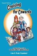 Cruising for Cowards: A Practical A-Z for Coastal and Offshore Cruisers