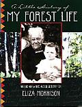 Little History of My Forest Life An Indian White Autobiography