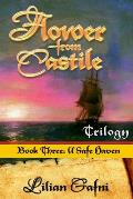 Flower from Castile Trilogy - Book Three: A Safe Haven