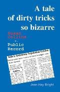 A Tale of Dirty Tricks So Bizarre: Susan Collins V. Public Record